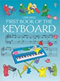 Miles, J.C.: First Book of the Keyboard