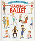 Starting Ballet (First Skills) by Helen Edom