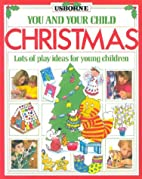 Christmas (You and Your Child Series) by Ray…