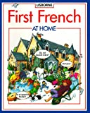 Tyler, J.: First French at Home