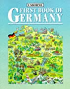 First Book of Germany (First Book of…