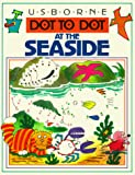 Round, Graham: Dot to Dot at the Seaside