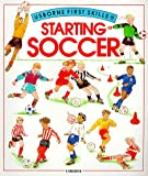 Edom, Helen: Starting Soccer (Usborne First Skills)
