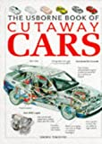 Gifford, Clive: Usborne Book of Cutaway Cars