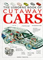 The Usborne Book of Cutaway Cars by Clive…