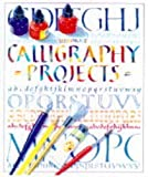 Watt, Fiona: Calligraphy Projects