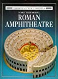Ashman, Iain: Make This Model Roman Amphitheatre (Cut-Out Models)