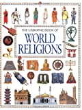 Evans, Cheryl: The Usborne Book of World Religions