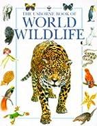 The Usborne Book of World Wildlife (Usborne…