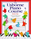 Gemmell, Kathy: The Usborne Piano Course: Book One