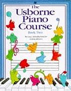 Usborne Piano Course: Book Two (Piano Course…