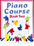 Gemmell, Kathy: Piano Course: Bk. 2 (The Usborne piano course)