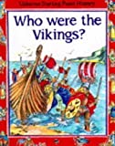 Chisholm, Jane: Who Were the Vikings?