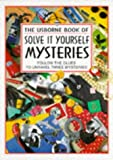 Cox, Phil Roxbee: The Usborne Book of Solve It Yourself Mysteries