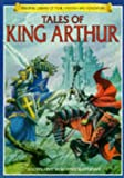 Brooks, Felicity: Tales of King Arthur (Library of Fantasy & Adventure)