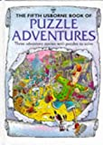 Oliver, Martin: The Fifth Usborne Book of Puzzle Adventures