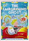 Everett, Felicity: The Fairground Ghost (Usborne Reading for Beginners)
