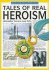 Tales of Real Heroism (Real Tales Series) by…
