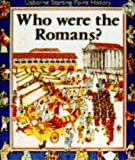 Irving, Nicole: Who Were the Romans?: Qui Erant Romani?