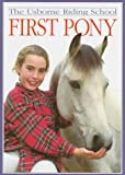 Needham, Kate: First Pony (Riding School)