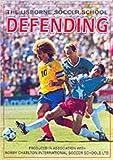 Harvey, Gill: Defending (Soccer School)
