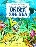 Sims, Lesley: Puzzle Journey Under the Sea (Usborne Puzzle Journeys)