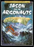 Brooks, Felicity: Jason and the Argonauts (Usborne Library of Myths & Legends)