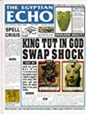 Paul Dowswell: The Egyptian Echo (Newspaper Histories) (Newspaper History)