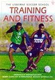 Miller, Jonathan: Training and Fitness (Soccer School)