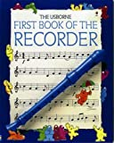 Hawthorn, Philip: First Book of the Recorder