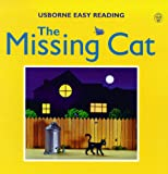 Brooks, Felicity: The Missing Cat (Usborne Easy Reading)