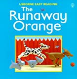 Brooke, Felicity: Runaway Orange (Usborne Easy Reading)