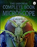 Rogers, Kirsteen: The Usborne Complete Book of the Microscope