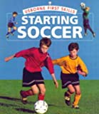 Edom, Helen: Starting Soccer