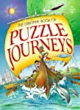 "Heddle, Rebecca: Puzzle Journeys: ""Puzzle Journey Through Time"", ""Puzzle Journey Through Space"", ""Puzzle Journey Around the World"" (Usborne Puzzle Journeys)"