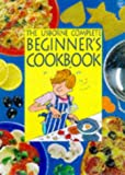 Watt, Fiona: Beginner's Cookbook (Combined Volume) (Usborne Cookery School)