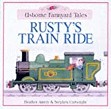 Amery, Heather: Rusty's Train Ride