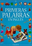 Usborne Books: Primeras Palabras en Ingles / The Usborne Book of Everyday Words