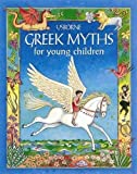 Amery, Heather: Greek Myths for Young Children