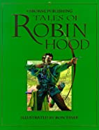 Tales of Robin Hood by Anna Claybourne