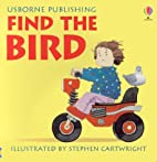 Find the Bird (Rhyming Board Books) by Phil…