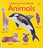 Litchfield, Jo: Animals (Usborne First Words Board Books)