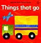 Things That Go (Usborne Baby Board Books) by…