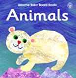 Barlow, Amanda: Animals (Usborne Baby Board Books)