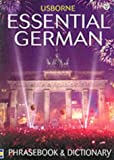 Irving, Nicole: Essential German : Phrasebook and Dictionary