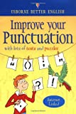 Bladon, Rachel: Improve Your Punctuation (Better English Series)