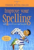 Bladon, Rachel: Improve Your Spelling (Better English Series)
