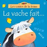Cartwright, S.: LA Vache Fait