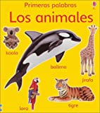 Litchfield, Jo: Los Animales / Animals (Usborne Primeras Palabras) (Spanish Edition)
