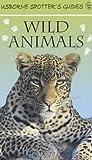 Swallow, Su: Wild Animals (Usborne Spotter's Guide)